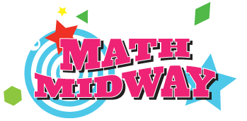 Math Midway - Interactive Math Exhibit available for Street Fairs and Other Events
